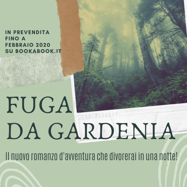 questa immagine rimanda al link per acquistare una copia in prevendita del nuovo romanzo d'avventura di Charlie Foo, intitolato Fuga da Gardenia